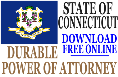 Durable Power of Attorney Connecticut