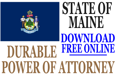 Durable Power of Attorney Maine