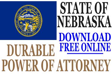 Nebraska Durable Power of Attorney - Free Durable Power of ...