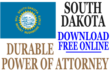 Durable Power of Attorney South Dakota