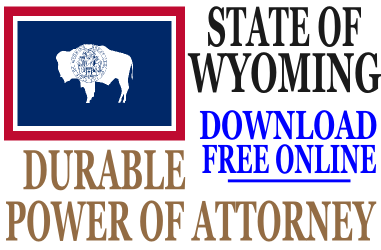 Durable Power of Attorney Wyoming