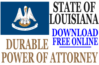 Durable Power of Attorney Louisiana